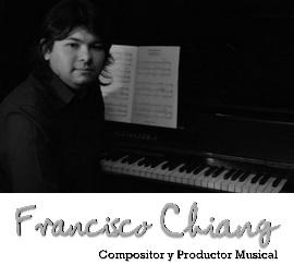 Francisco Chiang – Producción Musical (jingles publicitarios y otros, música en vivo)